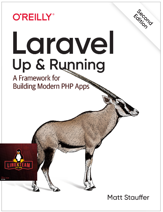 Laravel Up and Running A Framework for Building Modern PHP Apps