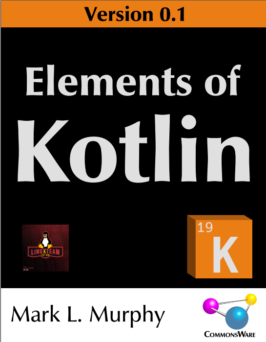 Mark L. Murphy - Elements Of Kotlin 0.1 - 2019