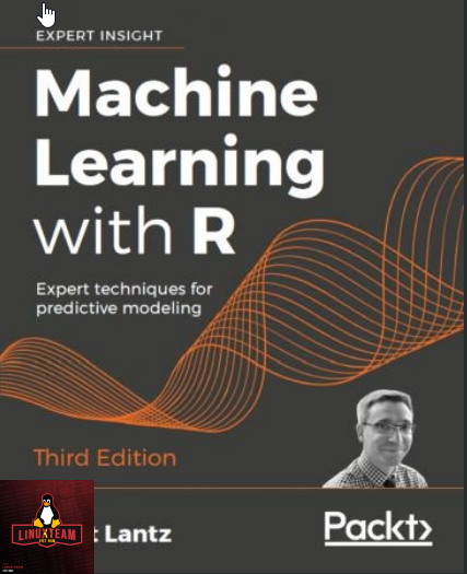 Machine Learning with R, 3rd Edition
