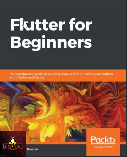 Flutter for Beginners: An introductory guide to building cross-platform